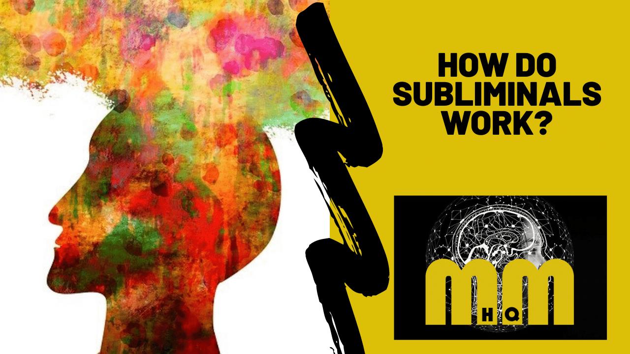 How Do Subliminals Work?