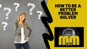 How can I improve my problem solving skills?