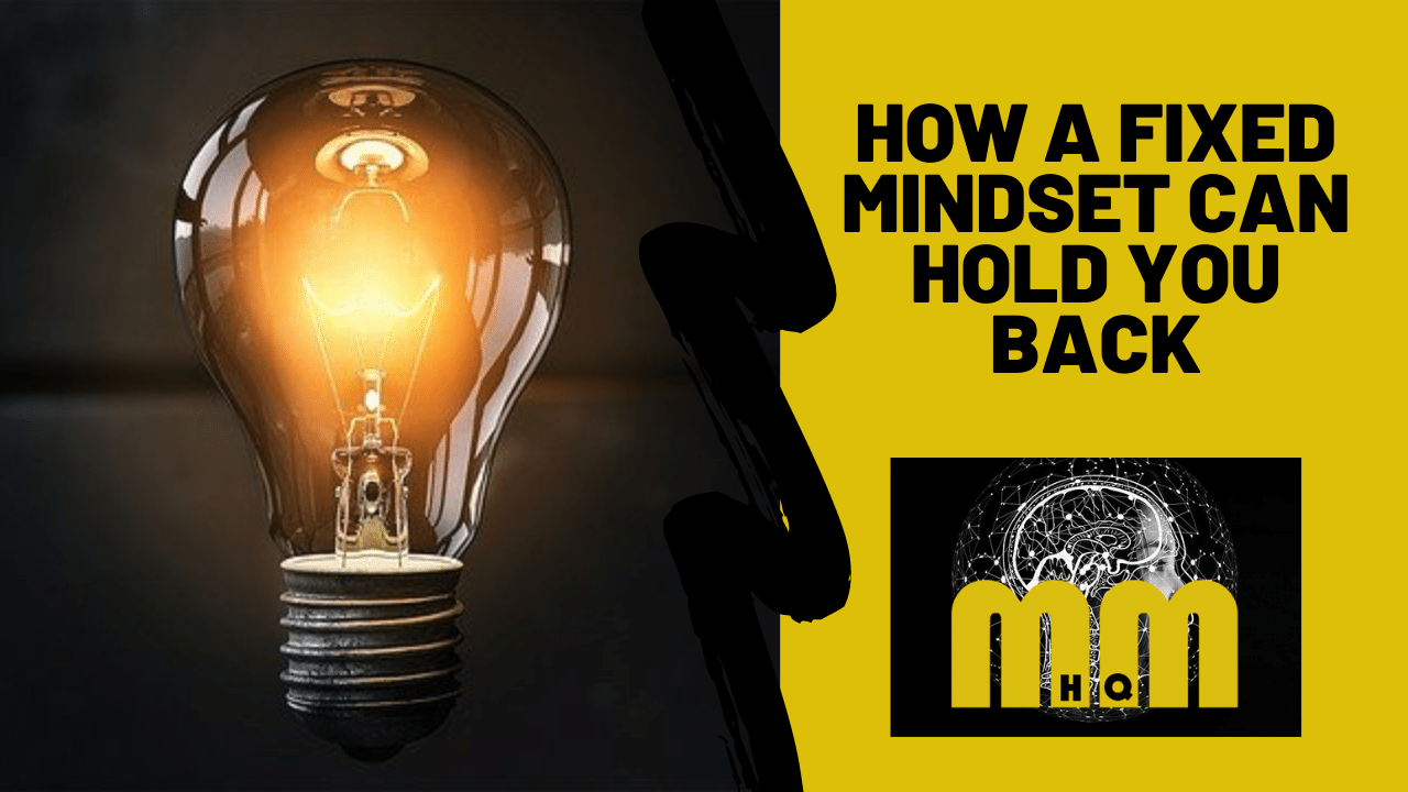 How do you Change a Mindset From Fixed to Growth