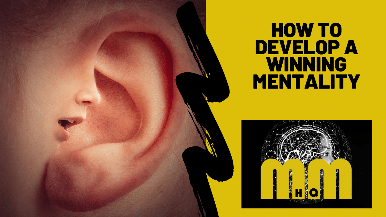 How To Develop A Winning Mentality